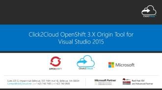 Click2Cloud Docker Container & Kubernetes based OpenShift 3.X Origin Tool for Visual Studio 2015